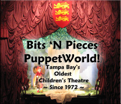 Bits 'N Pieces PuppetWorld, Tampa Bay's Oldest Children's Theatre Since 1972